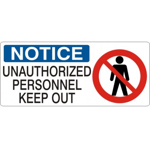 Unauthorized people keep out
